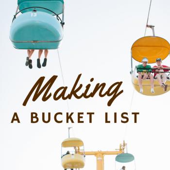 Making a Bucket List