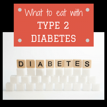 What to eat with Type 2 diabetes