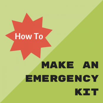How to Make an Emergency Kit