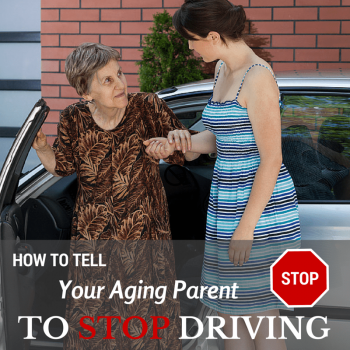 How to Tell Your Aging Parent to Stop Driving