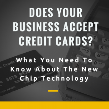 Is Your Business Ready for Credit Card Chip Technology