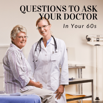 Questions to Ask your Doctor in your 60s