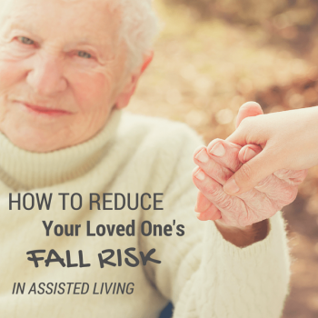 How to Reduce Your Loved One's Fall Risk in Assisted Living