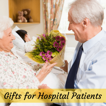 Gifts for Hospital Patients