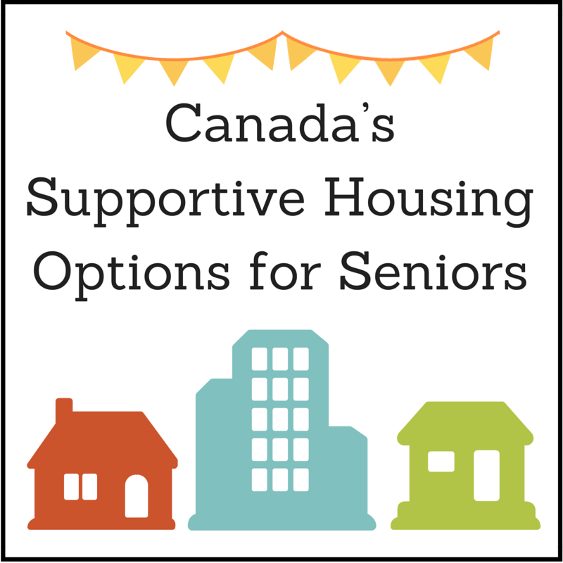 Canada's Supportive Housing Options for Seniors
