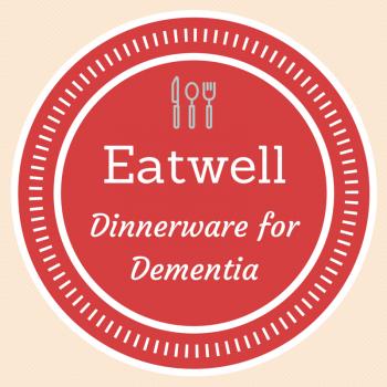 Eatwell Dinnerware for Dementia Patients