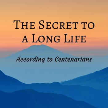 The Secret to a Long Life