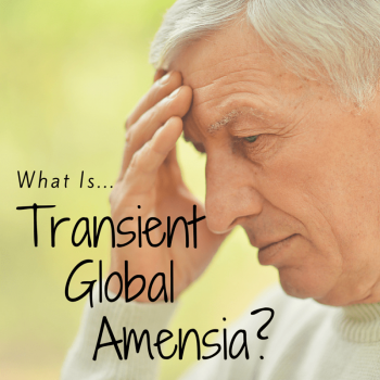 What is Transient Global Amnesia