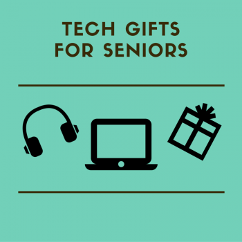 Tech Gifts for Seniors