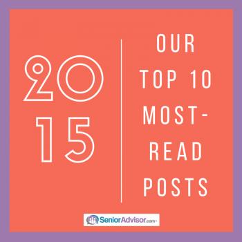 Top 10 SeniorAdvisor.com Posts of 2015