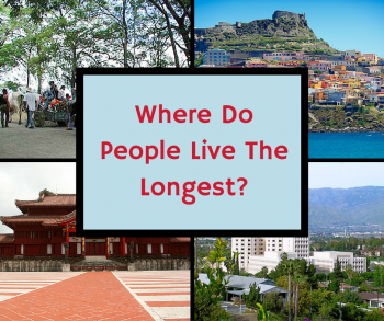 Where Do People Live the Longest-