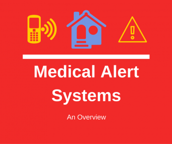 Medical Alert Systems An Overview