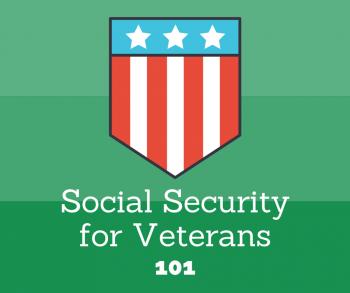 Social Security for Veterans 101