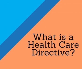 What is a Health Care Directive