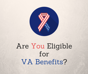 Are You Eligible for VA Benefits
