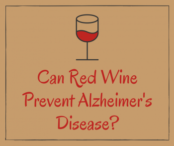 Can Red Wine Prevent Alzheimer's