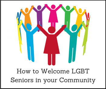 Creating a Welcoming Environment for LGBT Seniors in Assisted Living