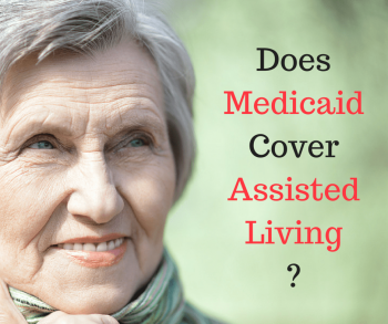 Does Medicaid Cover Assisted Living
