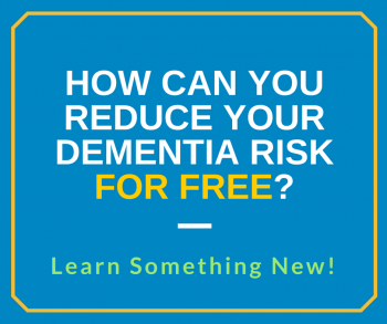 How Can You Reduce Your Dementia Risk?
