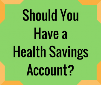 Should You Have a Health Savings Account