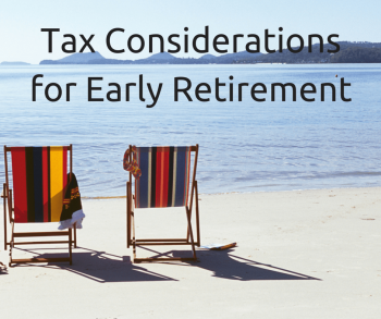 Tax Considerations for Early Retirement