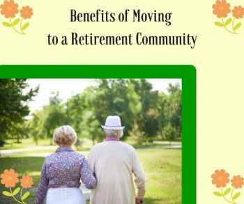Benefits of Moving to a Retirement Community