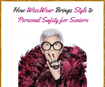 How WiseWear Brings Style to Personal Safety for Seniors