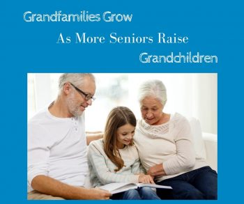 Grandfamilies Grow as More Seniors Raise Grandchildren
