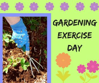 Gardening Exercise Day