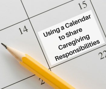 Using a Calendar to Share Caregiving Responsibilities