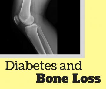 Diabetes and Bone Loss