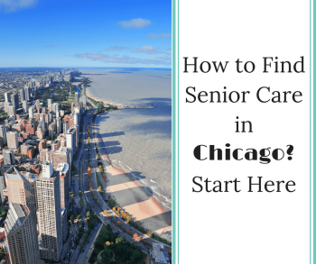 How to Find Senior Care in Chicago? Start Here