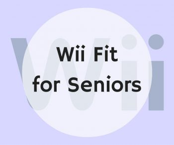 Wii Fit for Seniors