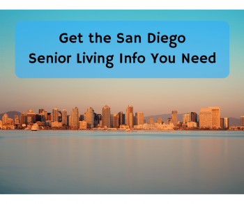 Get the San Diego Senior Living Info You Need