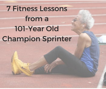 7 Fitness Lessons from a 101-Year Old Champion Sprinter