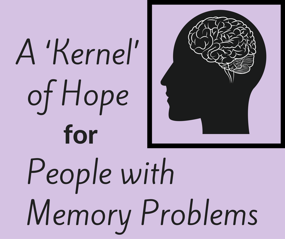 A 'Kernel' of Hope for People with Memory Problems