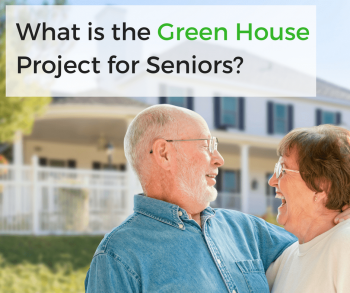 What is the Green House Project for Seniors?