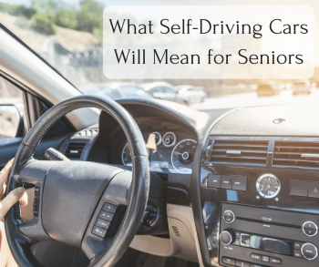 What Self-Driving Cars Will Mean for Seniors