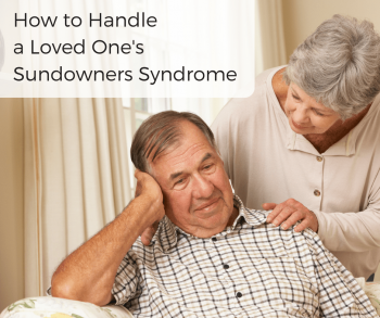 How to Handle a Loved One's Sundowners Syndrome