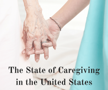 The State of Caregiving in the United States