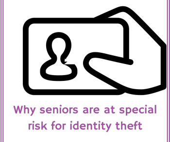Why seniors are at special risk for identity theft