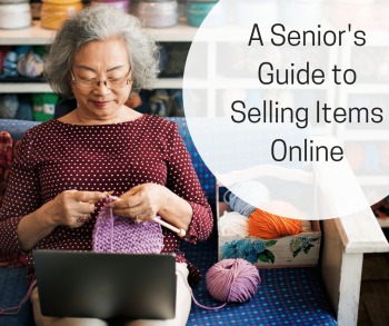 A Senior's Guide to Selling Items Online