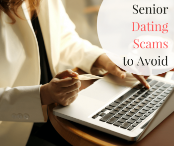 Senior Dating Scams to Avoid