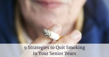 9 Strategies to Quit Smoking in Your Senior Years