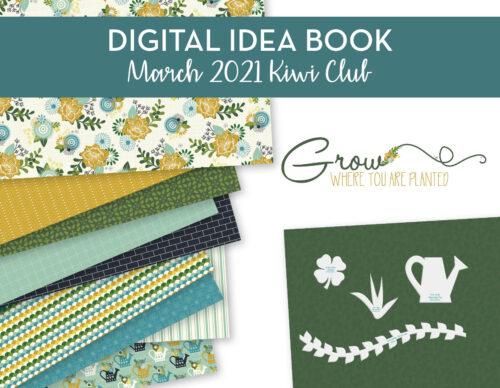March 2021 Kiwi Club Digital Idea Book PDF Shop Image