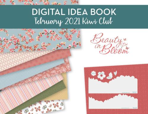 February 2021 Kiwi Club Ideas to inspire digital idea book