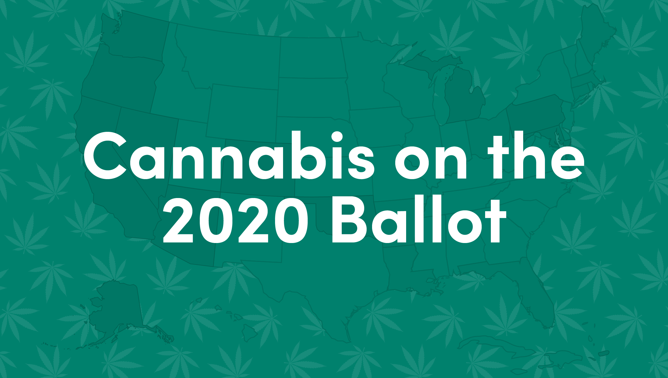 cannabis 2020 election