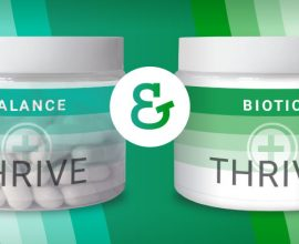 THRIVE Biotic and THRIVE Balance