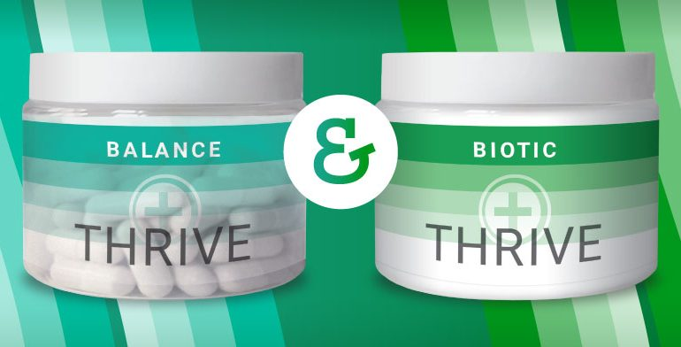 THRIVE Biotic and THRIVE Balance