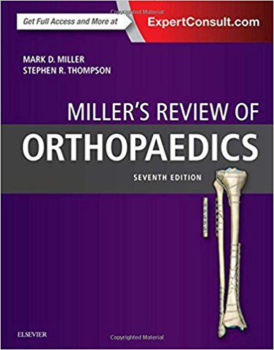 Miller's Review of Orthopaedics, 7e 7th Edition